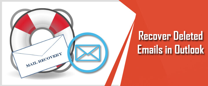 recover-deleted-emails-outlook